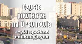 Realizacja  budżetu partycypacyjnego - wykłady na temat czystego powietrza na Ursynowie